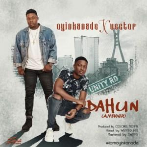 Oyinkanade - Dahun (Answer) (Feat. Vector)
